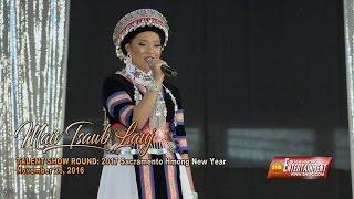 SUAB HMONG E-NEWS:  Talend Round:  Maiv Tsawb Lauj (#3) - 2016-17 Sacramento Hmong New Year -