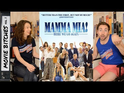 Mamma Mia! Here We Go Again | Movie Review | MovieBitches Ep 198