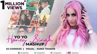 Yo Yo Honey Singh Mashup DJ Goddess Sunix Thakor