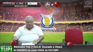 Fluminense 0 x 2 Flamengo - 10ª Rodada - Brasileirão - 07/06/2018 - AO VIVO