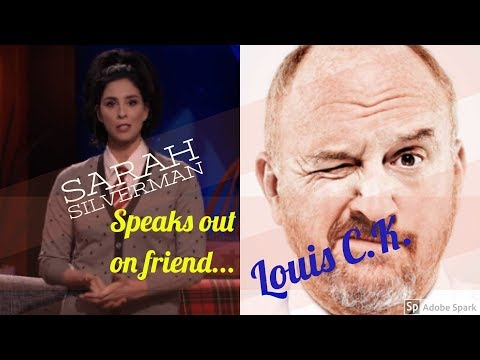Sarah Silverman speaks about louis C.K.