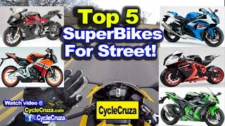 Top 5 1000cc SuperBike Motorcycles For STREET
