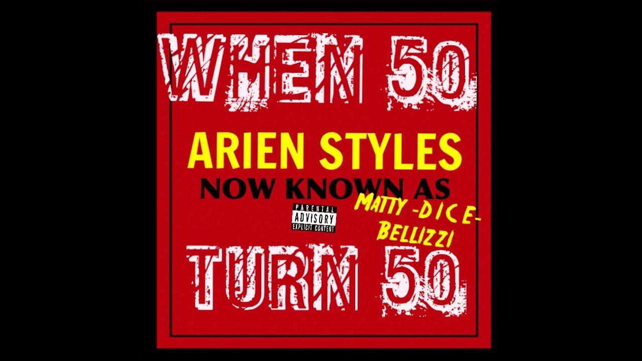MATTY IS ARIEN STYLES - WHEN 50 TURN 50 (2009) VOL 3 CLASSICS & THROWAWAYS - 50 CENT TURN 50 YEA