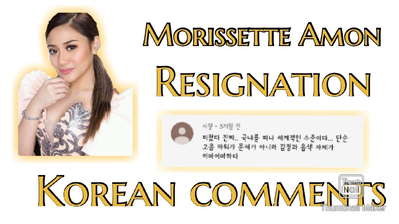 We Read Korean Comments On Morissette Amon Resignation Youtube