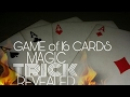 Game of 16 cards - magic trick revealed
