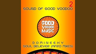 Soul Believer (Afro Mix 1)