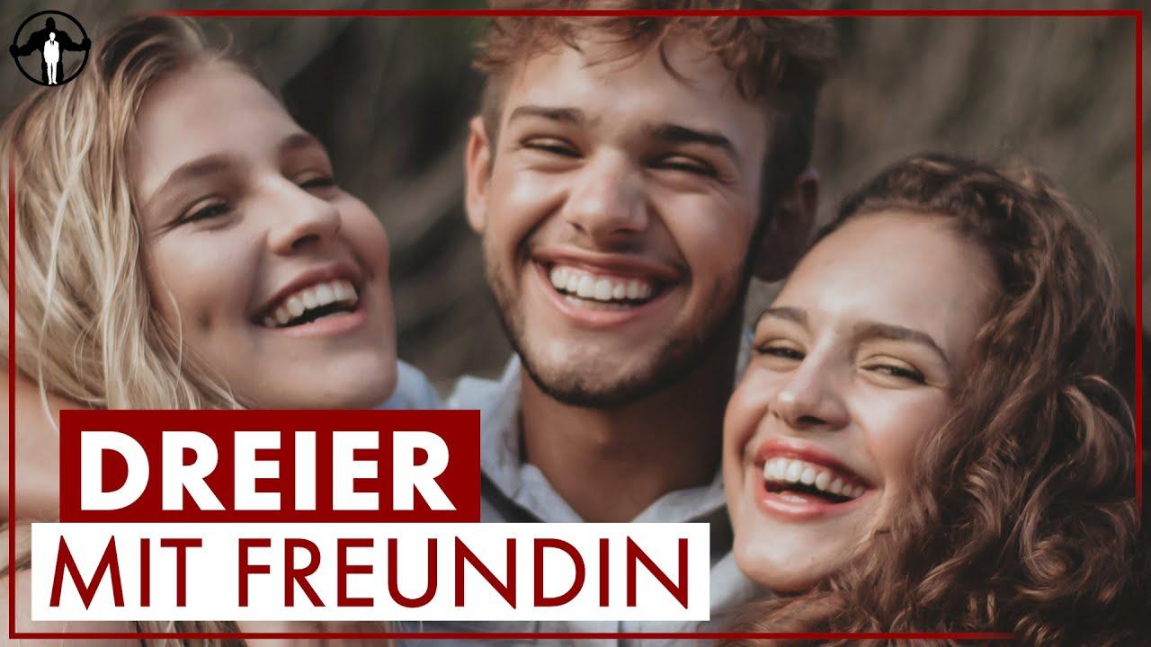 Freundin Dreier