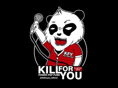 KILL FOR YOU - Semangat Pagi Mp3