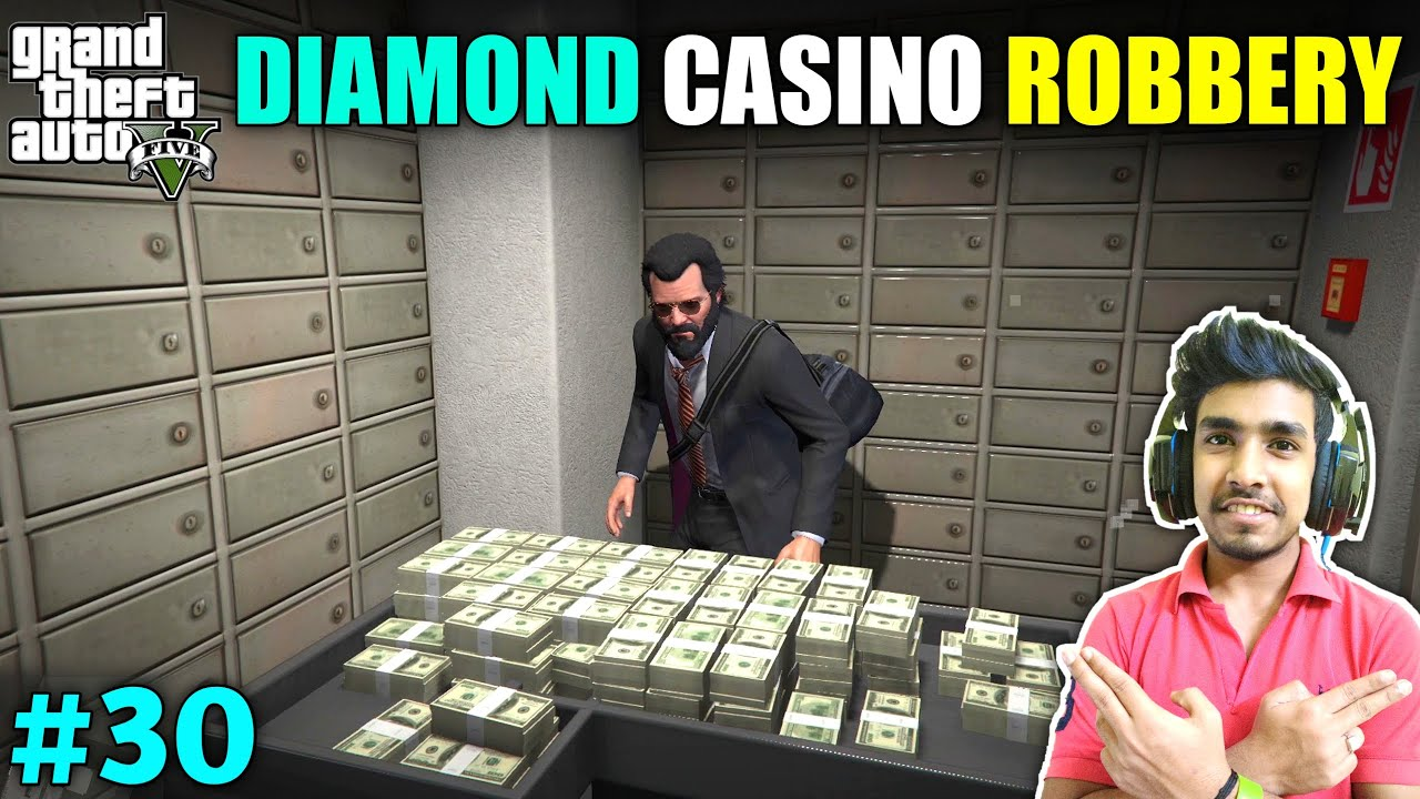 THE DIAMOND CASINO ROBBERY FOR MY FRIEND | GTA V GAMEPLAY #30
