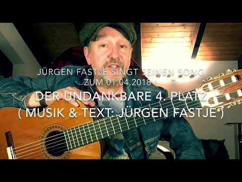 Der undankbare 4. Platz ( Musik & Text: Jürgen Fastje ), sein Song zum 01.04.2018 !