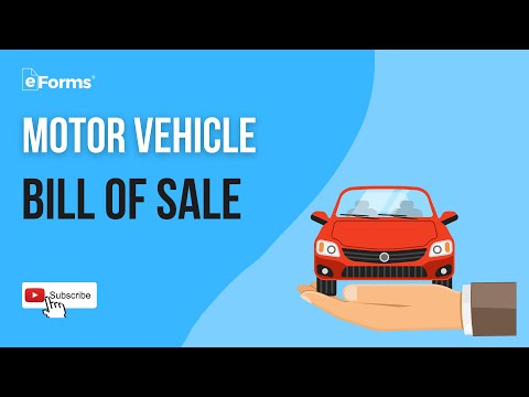 Motor Vehicle Bill Of Sale - EXPLAINED