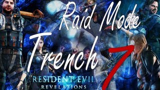 Resident Evil Revelations Raid Mode Trench Stage 7 Fail (Co-Op)