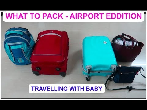 WHAT TO PACK FOR A TRIP AIRPORT EDITION