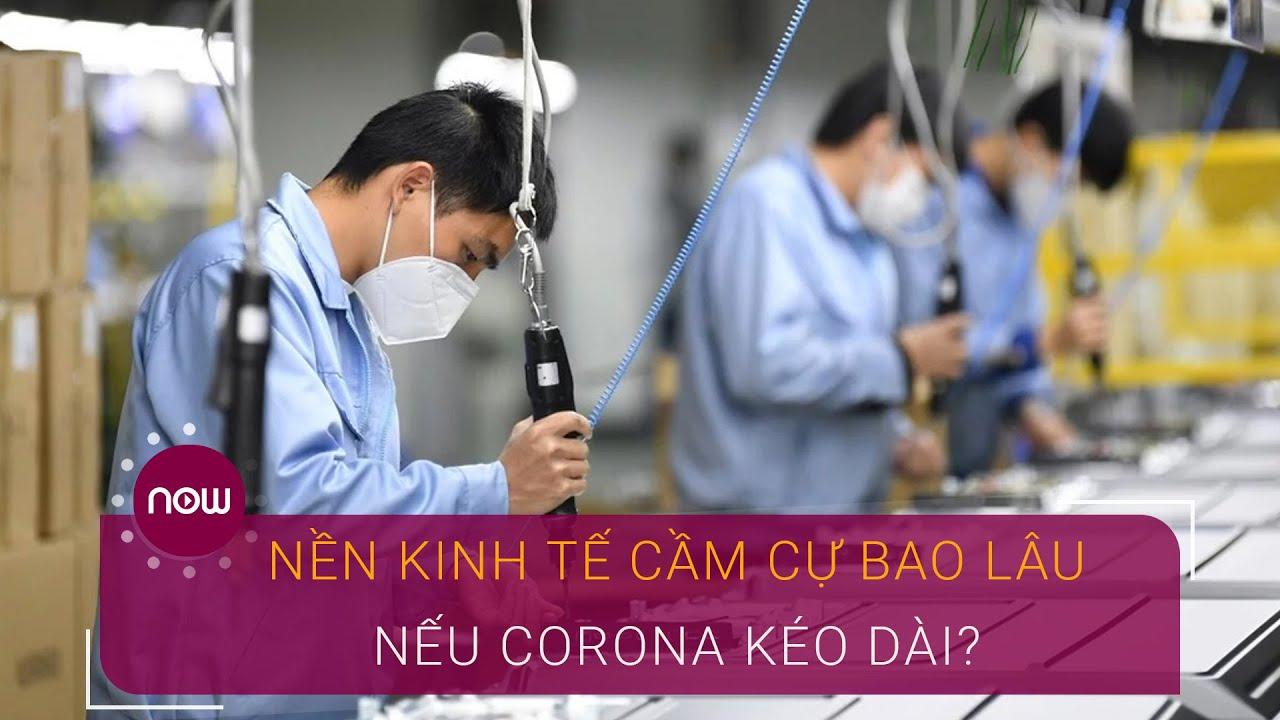 Nền kinh tế cầm cự được bao lâu nếu dịch Covid-19 kéo dài? | VTC Now