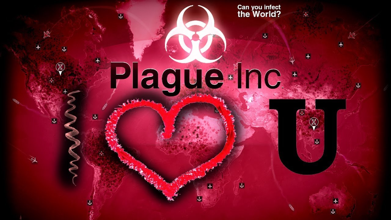 Love is the best and most infectious disease | Plague Inc Evolved #7