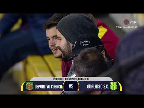 Copa Ecuador | Deportivo Cuenca vs Gualaceo | 16avos de final | Vuelta