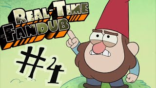 REAL TIME FANDUB #4 - Gravity Falls Tourist Trapped - ft. KnittingGiantBeanies