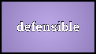 Defensible Meaning