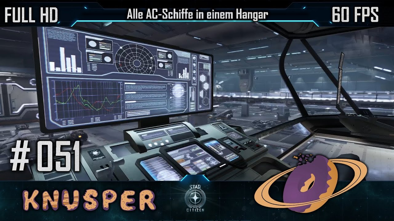 star citizen 51 alle ac schiffe in einem hangar deutsch 60fps fullhd youtube. Black Bedroom Furniture Sets. Home Design Ideas