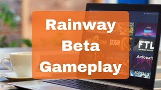 Rainway Beta - First Impressions & Gameplay 2018