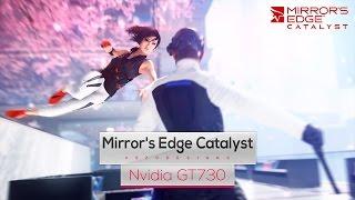 Mirror's Edge Catalyst on Intel Core 2 Quad Q8400 & Nvidia GT730