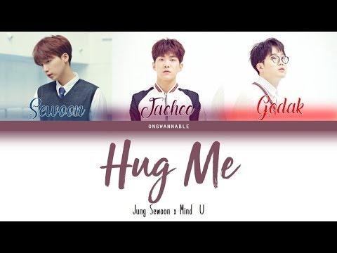 Jung Sewoon (정세운), MIND U (마인드유) - Hug Me (안아줘) Cover [Han|Rom|Eng Color Coded Lyrics] | ongwannable