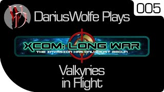 DariusWolfe Plays XCOM: Dynamic War Ep. 5: Valkyries in Flight