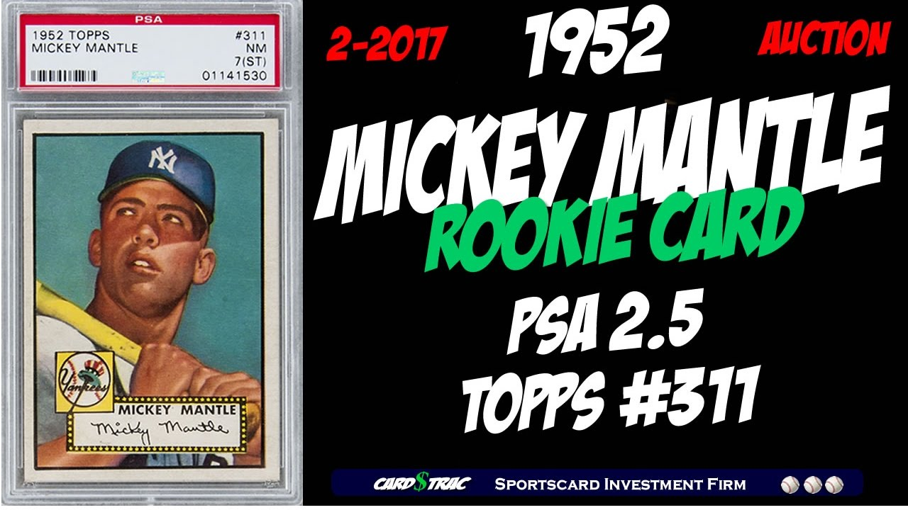 1952 Mickey Mantle Topps Rookie Card For Sale Graded Psa 25 Mickey Mantle Rookie Card Topps311