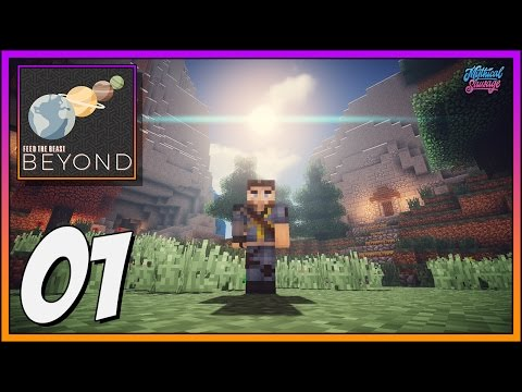 Feed The Beast: Beyond ► The First Nights!!! ► EP.1 [ 1.10.2 Modded Minecraft]