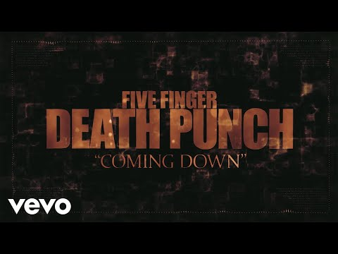 Download Five Finger Death Punch - Coming Down (Lyric Video)