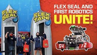 Flex Seal® & FIRST® Robotics Unite!
