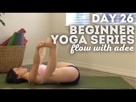 DAY 26/30 Beginner Yoga Series   Tune In