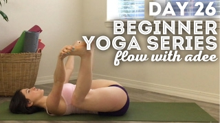 DAY 26/30 Beginner Yoga Series | Tune In