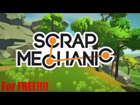 How To Get Scrap Mechanic For FREE!!!!!