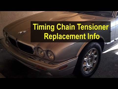 Timing chain tensioner replacement on a Jaguar & Land Rover 3.2, 3.5, 4.0, 4.2, 4.4 V8 – VOTD