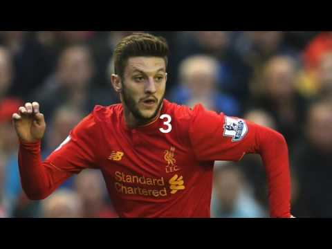 Adam Lallana Top Five Goals For Liverpool