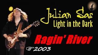 Julian Sas - 09. Ragin' River (Kostas A~171)