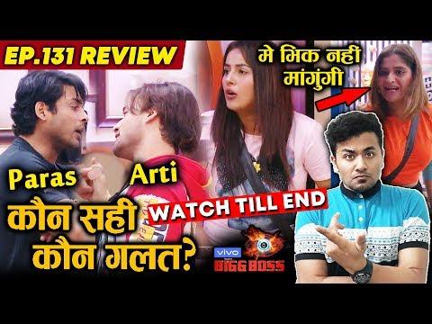 Bigg Boss 13 Review EP 131 | Sidharth And Asim Riaz BIG FIGHT | Shehnaz Gill | Arti Singh | BB 13