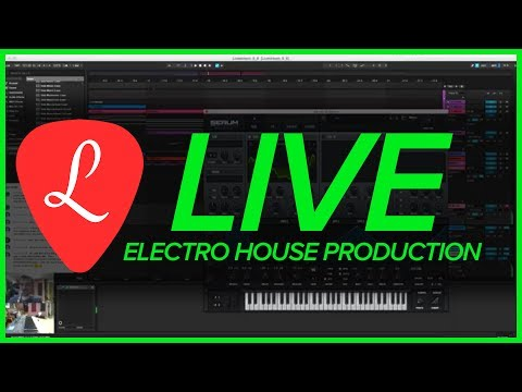 Livestream – Electro House Music Production in Ableton Live 🎹 June 6, 2017