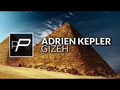 Adrien Kepler - Gizeh [Original Mix]