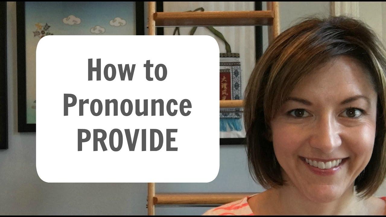 How to Pronounce PROVIDE American English Pronunciation Lesson