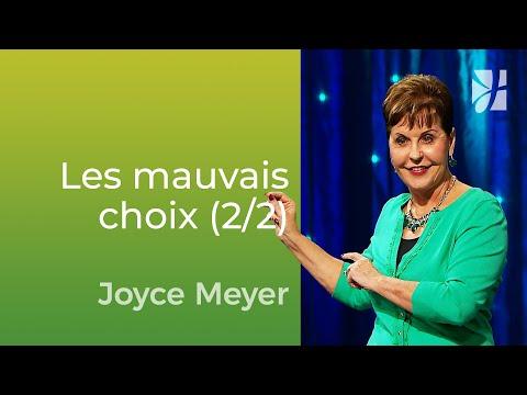 Les mauvais choix mènent au regret (2/2) - Joyce Meyer - Vivre au quotidien
