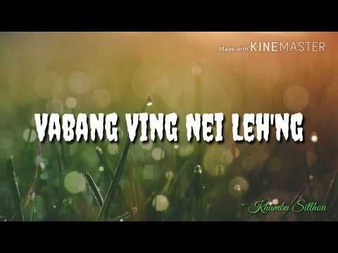 Vabang Ving Nei Leh'ng - Bill Lamkam (Original Audio Version)