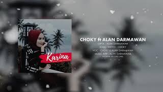 Wayase - Karina (Choky Umasangadji ft Alan Darmawan)
