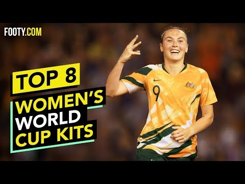 TOP 8 FIFA 2019 WOMEN'S WORLD CUP KITS