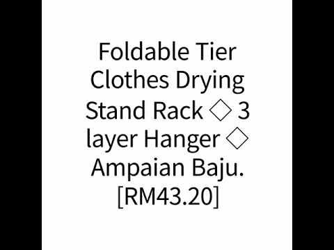 Foldable Tier Clothes Drying Stand Rack  3 layer Hanger  Ampaian Baju.