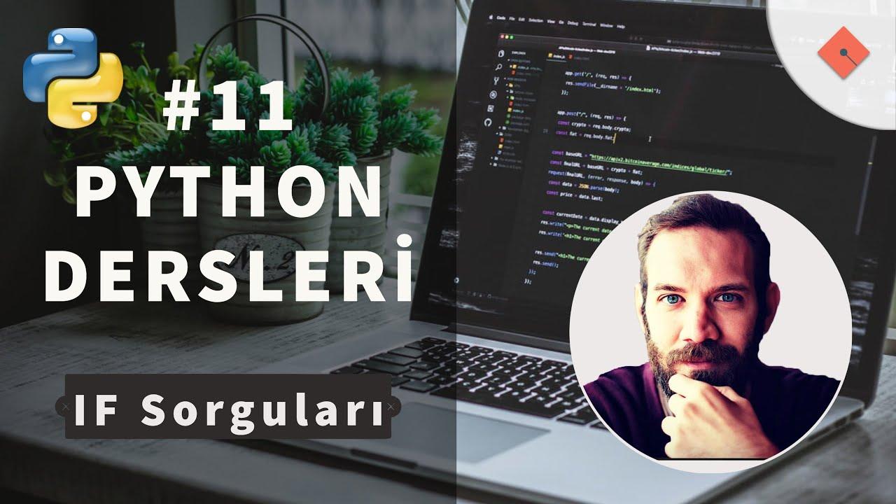 Python Dersleri #11 | if Sorguları