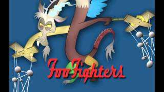 Discord's Defence -MLP FIM-Foo Fighters Parody