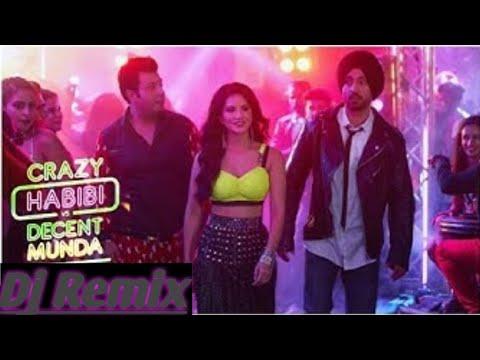 crazy-habibi-vs-decent-munda-|-club-remix-|-guru-randhawa-|-sunny-leone-|-diljit-dosanjh-|-dj-dalal