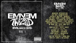 Eminem & Twiztid: Evil Meets Twiztid (FULL ALBUM)
